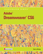 Adobe® Dreamweaver® CS6 Illustrated with Online Creative Cloud Updates