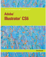 Adobe® Illustrator® CS6 Illustrated with Online Creative Cloud Updates