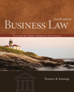 Business Law: Principles for Todays Commercial Environment