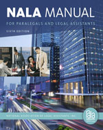 NALA Manual for Paralegals and Legal Assistants: A General Skills & Litigation Guide for Todays Professionals