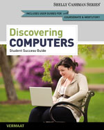 Enhanced Discovering Computers, Complete: Your Interactive Guide to the Digital World, 2013 Edition