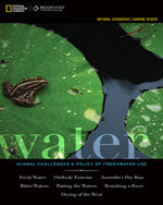 National Geographic Learning Reader: Water: Global Challenges and Policy of Freshwater Use