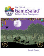 The Official GameSalad® Guide to Game Development