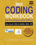 2013 Coding Workbook for the Physicians Office