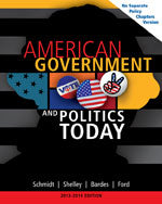American Government and Politics Today, No Separate Policy Chapters Version, 2013-2014