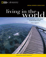 National Geographic Learning Reader:Living in the World:Cultural themes for Writers (with eBook Printed Access Card)