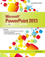 Microsoft® PowerPoint® 2013: Illustrated Brief