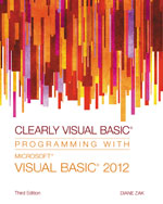 Clearly Visual Basic®: Programming with Microsoft® Visual Basic® 2012