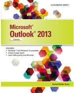 Microsoft® Office Outlook 2013: Illustrated Essentials