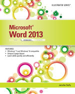 Microsoft® Word 2013: Illustrated Introductory