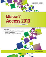Microsoft® Access® 2013: Illustrated Complete
