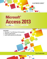 Microsoft® Access® 2013: Illustrated Brief