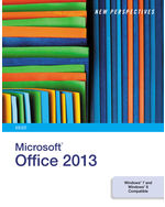 New Perspectives on Microsoft® Office 2013: Brief