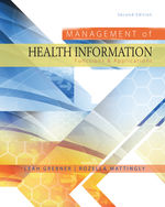 Management of Health Information: Functions & Applications, 2e