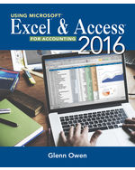 Using Microsoft® Excel® and Access 2013 for Accounting