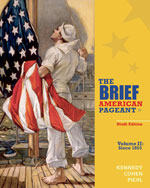 The Brief American Pageant: A History of the Republic, 9e (Volume II: Since 1865)
