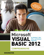 Microsoft® Visual Basic 2012 for Windows, Web, Office, and Database Applications: Comprehensive