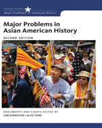 Major Problems in Asian American History