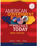 Cengage Advantage Books: American Government and Politics Today, Brief Edition, 2014-2015