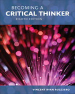 Becoming a Critical Thinker, 8e