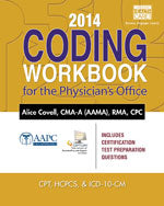 2014 Coding Workbook for the Physicians Office