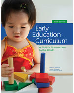 Early Education Curriculum: A Childs Connection to the World