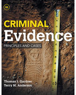 Criminal Evidence, Principles and Cases, 9e