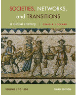 Societies, Networks, and Transitions, Volume I: To 1500: A Global History