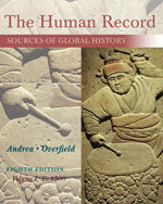 The Human Record: Sources of Global History, 8e (Volume I: To 1500)