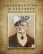 Constructions of Deviance: Social Power, Context, and Interaction, 8e