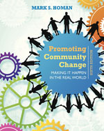 Promoting Community Change: Making It Happen in the Real World