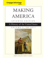 Cengage Advantage Books: Making America, Volume 1 To 1877: A History of the United States