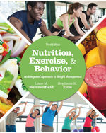 Nutrition, Exercise, and Behavior: An Integrated Approach to Weight Management, 3e