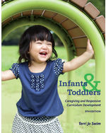Infants and Toddlers: Curriculum and Teaching, 9e