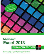New Perspectives on Microsoft® Excel® 2013, Comprehensive Enhanced Edition