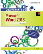 Enhanced Microsoft® Word® 2013: Illustrated Complete