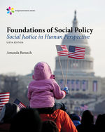 Empowerment Series: Foundations of Social Policy: Social Justice in Human Perspective