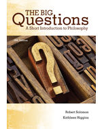 The Big Questions: A Short Introduction to Philosophy, 10e