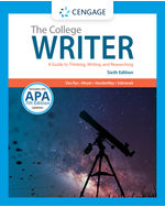 The College Writer: A Guide to Thinking, Writing, and Researching (with 2019 APA Updates)