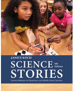 Science Stories: Science Methods for Elementary and Middle School Teachers, 6e