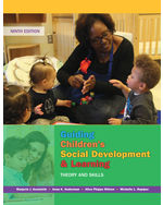 Guiding Children's Social Development and Learning: Theory and Skills, 9e