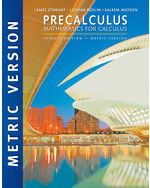 Precalculus: Mathematics for Calculus, International Metric Edition