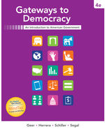 Gateways to Democracy: An Introduction to American Government, 4e