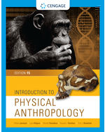 Introduction to Physical Anthropology, 15e