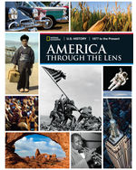 U.S. History America Through the Lens 1877 to the Present, Student Edition