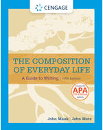 The Composition of Everyday Life with APA 7e Updates