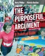 The Purposeful Argument: A Practical Guide, Brief Edition (with 2016 MLA Update Card), 2e