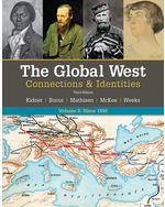 The Global West: Connections & Identities, 3e (Volume II: Since 1550)