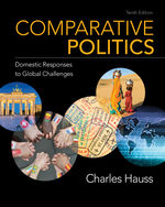 Comparative Politics: Domestic Responses to Global Challenges, 10e