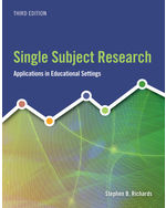 Single Subject Research: Applications in Educational and Clinical Settings, 3e